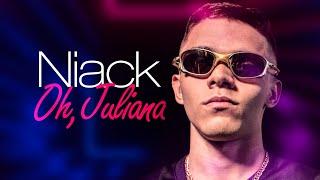 MC Niack - Oh Juliana (Two Maloka e DJ Léo da 17)
