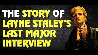 Alice in Chains: The Story Behind Layne Staley's Last Major Interview Story