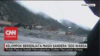Video Kelompok Bersenjata Masih Sandera 1300 Warga di Papua download MP3, 3GP, MP4, WEBM, AVI, FLV Februari 2018