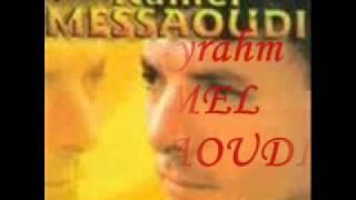 KAMEL MESSAOUDI noudjoum elil