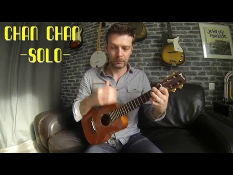 Chan Chan   ukulele tutorial
