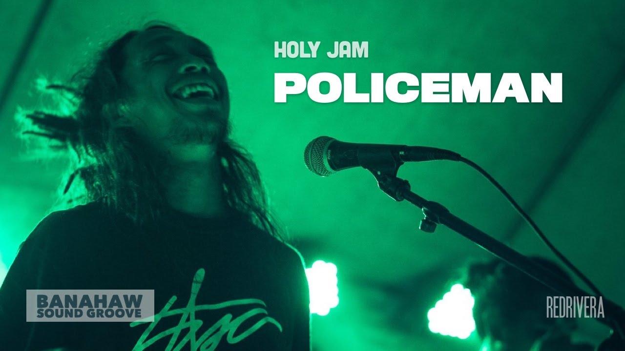 "Download Holy Jam - ""Policeman"" (w/ Lyrics) - Live at Banahaw Sound Groove"