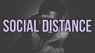 YSN Flow - Social Distance (Lyrics)