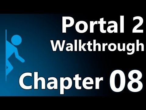 Portal 2 Speedy Walkthrough - Chapter 8 (The Itch)