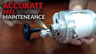 Basic Reel Maintenance