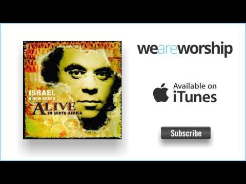 Israel \u0026 New Breed - To Worship You I Live (Away)