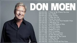 Worship Songs Of Don Moen Greatest Ever 2020 - Top 50 Don Moen Praise and Worship Songs Of All Time