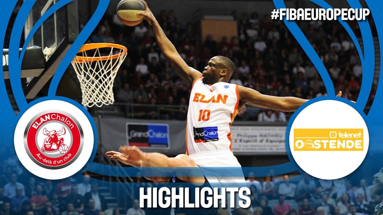 Highlights: Elan Chalon (FRA) v Telenet Oostende (BEL) - Semi-Final
