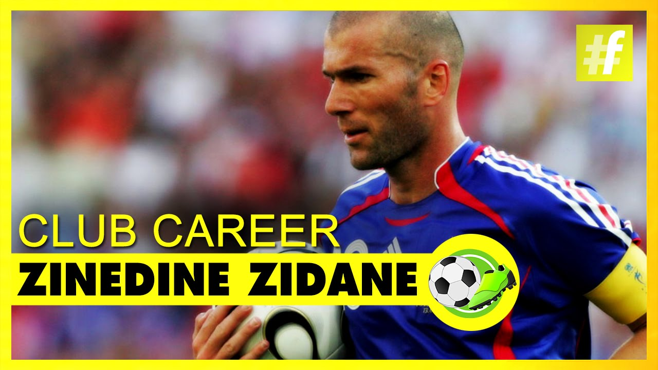 Zinedine Zidane Football Career