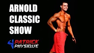 Patrick Physique - ARNOLD CLASSIC SHOW