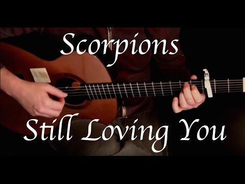 Scorpions - Still Loving You - Fingerstyle Guitar