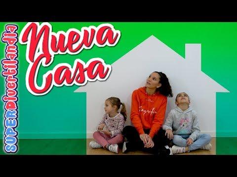 NUEVA CASA en SUPERDivertilandia con Andrea, Irene y Julia.
