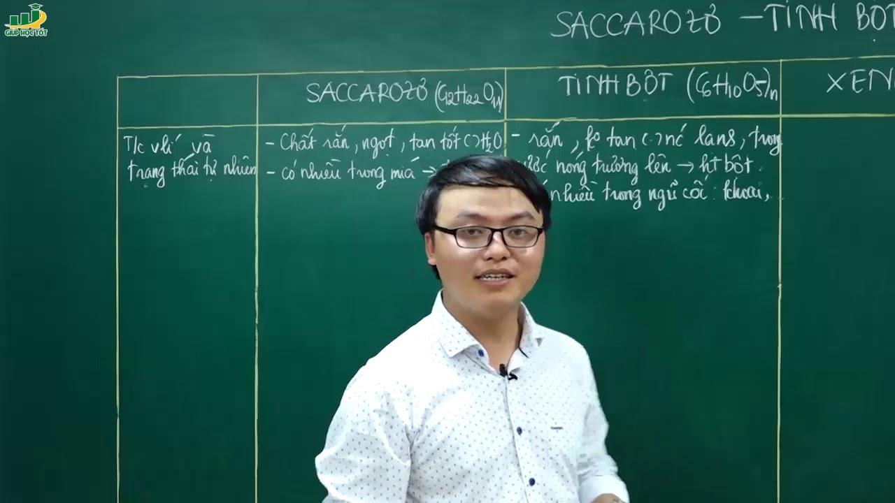 Hóa Học Lớp 12 –Bài giảng Lý thuyết về saccarozơ, tinh bột, xenlulozơ|Ôn thi thpt Quốc Gia