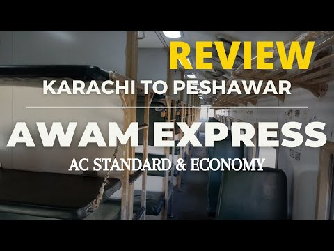 Review of Awam Express | Complete detail | Inside View  | Peshawar to Karachi | Pakistan Railway