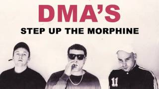 dma s step up the morphine