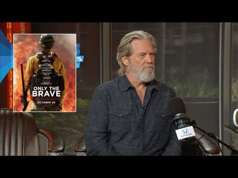 "Jeff Bridges Talks ""Only the Brave,"