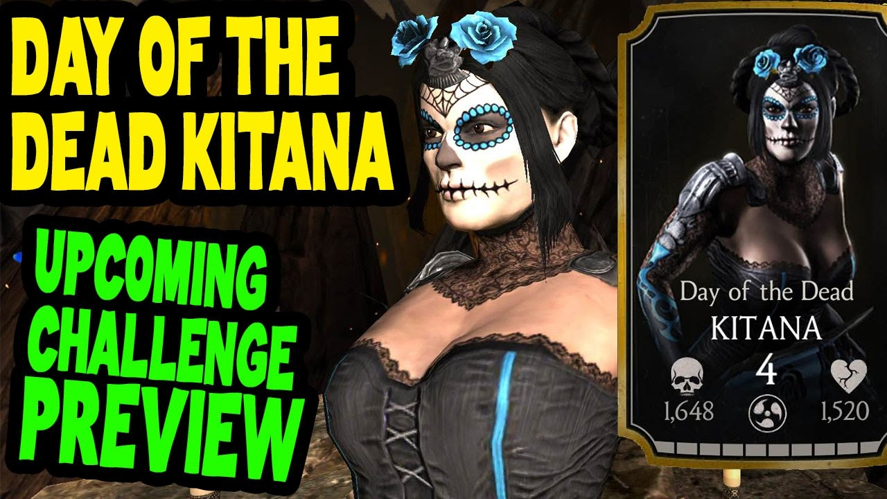Mkx Mobile Halloween Challenges 2020 Day of the Dead Kitana Challenge (MKX Mobile). Who you need for