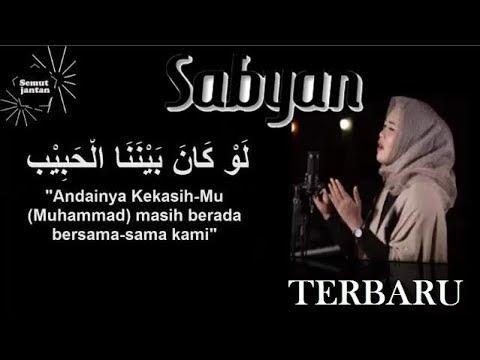Law Kana Bainanal Habib  Annisa Rahman Sabyan + Lirik || Merdu bikin nangis Mp3
