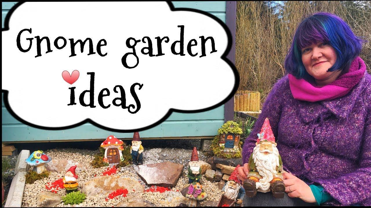Gnome Fairy Garden Ideas Youtube