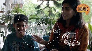 Lunch Ideas for Kids: Abhimanyu and Monika Batra