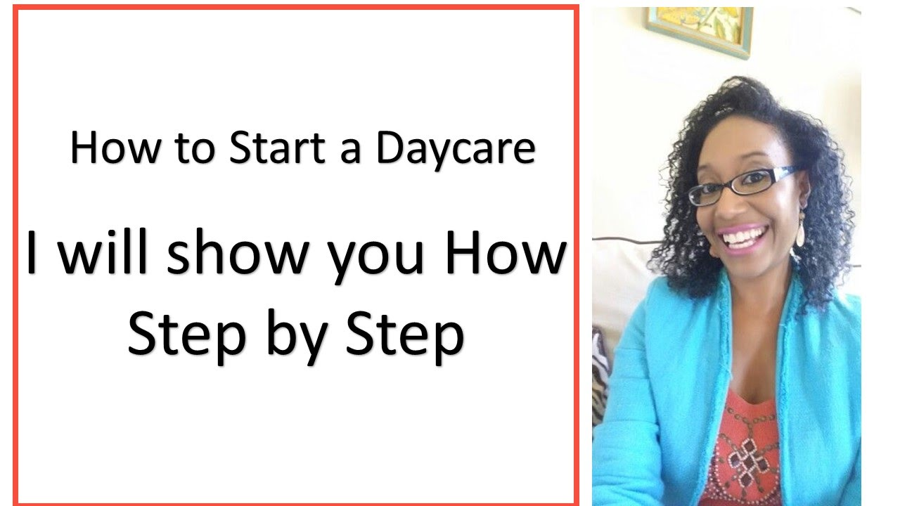 How To Start A Daycare Business I Will Show You Step By