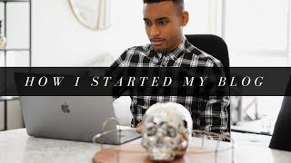 How I Started My Blog and Tips | 3 Steps
