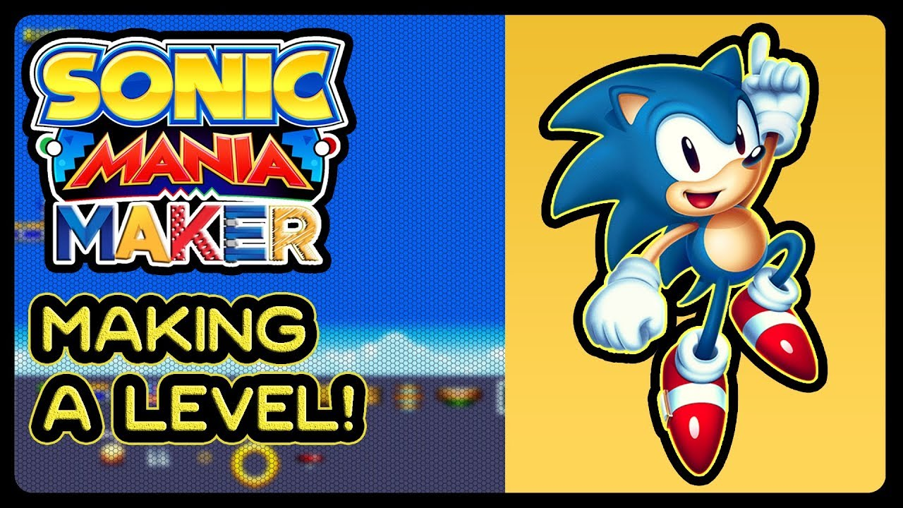 SONIC MANIA MAKER - Making A Level! (4K/60fps) #HeavyWIP #Tails #Knuckles  #Eggman #Super #Maniaker
