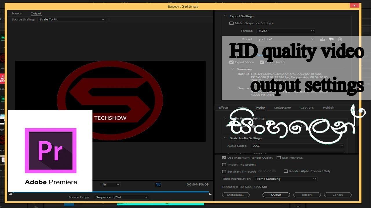 HD quality settings adobe premiere   Sinhala