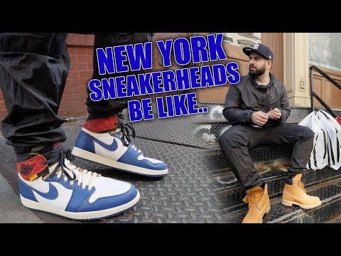 NEW YORK SNEAKERHEADS BE LIKE