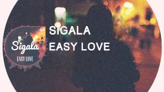 Sigala -Easy Love (Official Video)