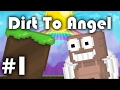 Growtopia Dirt To Angels !!! Ep1 ft: omgfrede : new start !!!