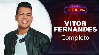 Vitor Fernandes (Resenha Proibidona) Completo #AoVivo Léo Dias / Dedé Galvão