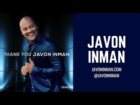 Javon Inman - Thank You