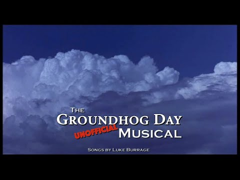 Groundhog Day Musical (album demo slideshow and lyrics)