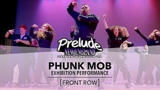 Phunk Mob [FRONT ROW] || Prelude NE 2018 || #PreludeNE2018