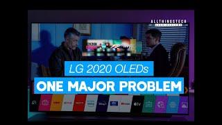 LG 2020 OLEDs BX CX GX We have a Problem!