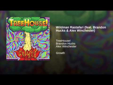 Wildman Rastafari (feat. Brandon Hucks & Alex Winchester)