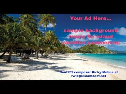 Commercial ad music for an island vacation get-away
