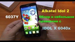 alkatel Idol 2 (6037Y) - обзор и небольшое сравнение с IDOL X 6040х