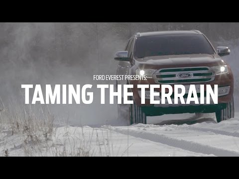 Ford Everest: Taming the Terrain