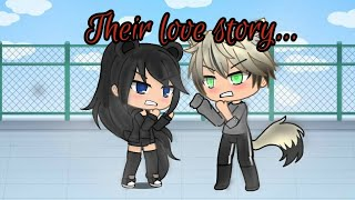 Their love story▪Glmm||made by KooKooWolfie