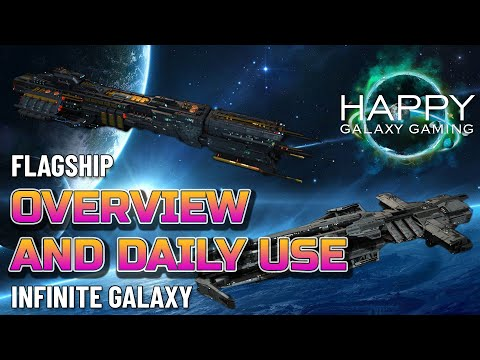 Infinite Galaxy - Flagship Overview - What Flagships Should I Use
