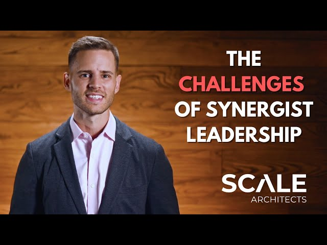 The challenges of Synergist leadership
