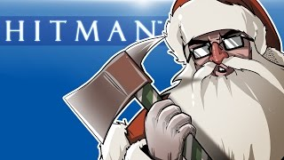 Hitman - World of Assassination Ep. 13! (CHRISTMAS MASSACRE!) Naughty List!