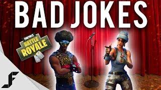 BAD JOKES - Fortnite: Battle Royale