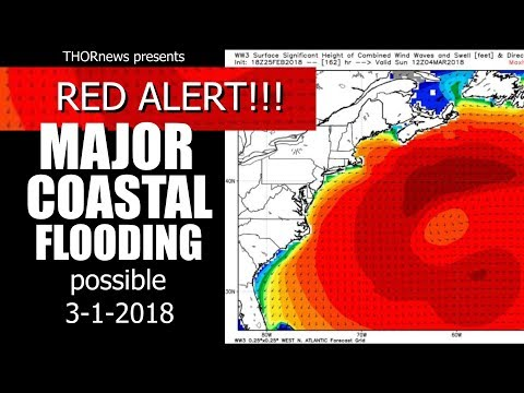 Major Deadly Flooding Nor'Easter for East Coast & Blizzards for Europe