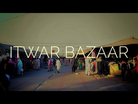 The Famous Itwar Bazar of Islamabad!