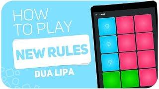 How to play: NEW RULES (Dua Lipa) - SUPER PADS - Kit Rule