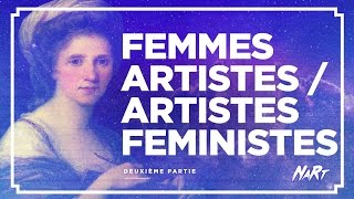 NaRt : Femmes Artistes, Artistes Féministes - Partie 2