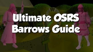 Ultimate OSRS Barrows Guide (Updated 2017)